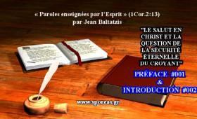 LE SALUT EN CHRIST  ET  LA QUESTION DE LA SÉCURITÉ ÉTERNELLE DU CROYANT [PRÉFACE & INTRODUCTION].