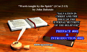 SALVATION IN CHRIST  AND  THE ISSUE OF THE ETERNAL SECURITY OF THE BELIEVER [PREFACE & INTRODUCTION].